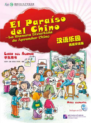 Chinese Paradise [2nd Edition] [Spanische Ausgabe] Textbook 1 [+CD]. ISBN: 9787561923351