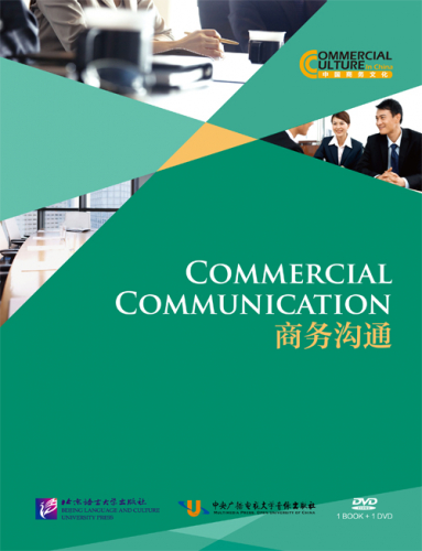 Commercial Culture in China: Commercial Communication [+DVD]. ISBN: 9787561937143