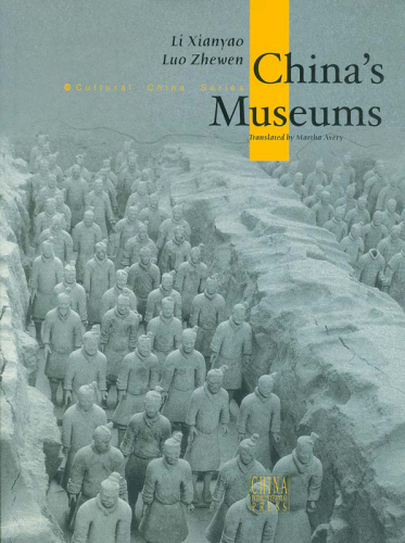 Cultural China Series: China's Museums [englische Ausgabe]. ISBN: 7-5085-0603-0, 7508506030, 978-7-5085-0603-6, 9787508506036