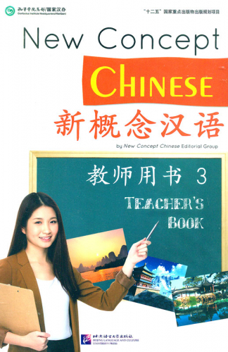 New Concept Chinese - Teacher's Book 3. ISBN: 9787561944028