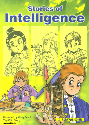 Stories of Intelligence [Asiapac Comic]. ISBN: 981-229-529-1, 9812295291, 978-981-229-529-3, 9789812295293