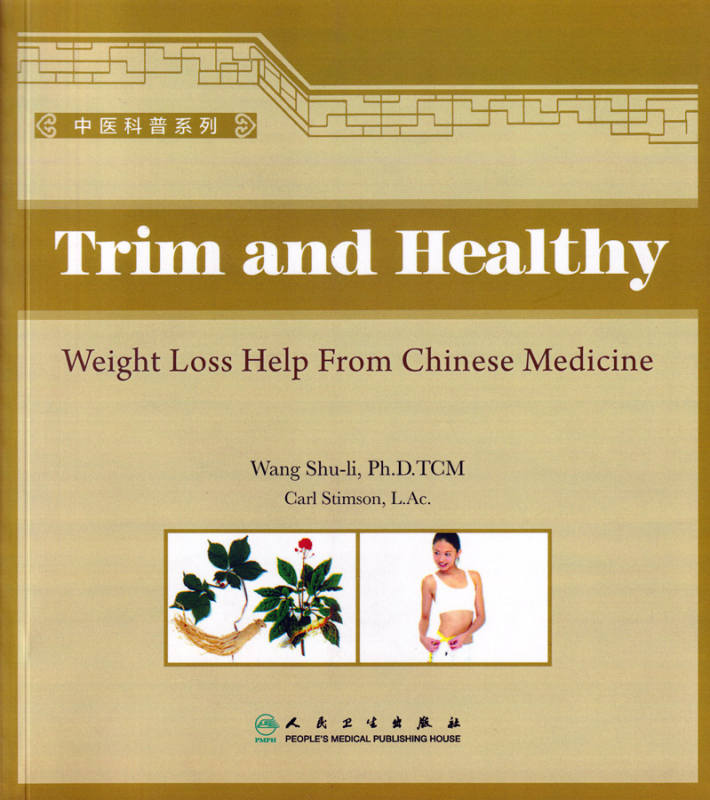 Trim and Healthy - Weight loss help from Chinese Medicine [Englische Ausgabe]. ISBN: 9787117099158