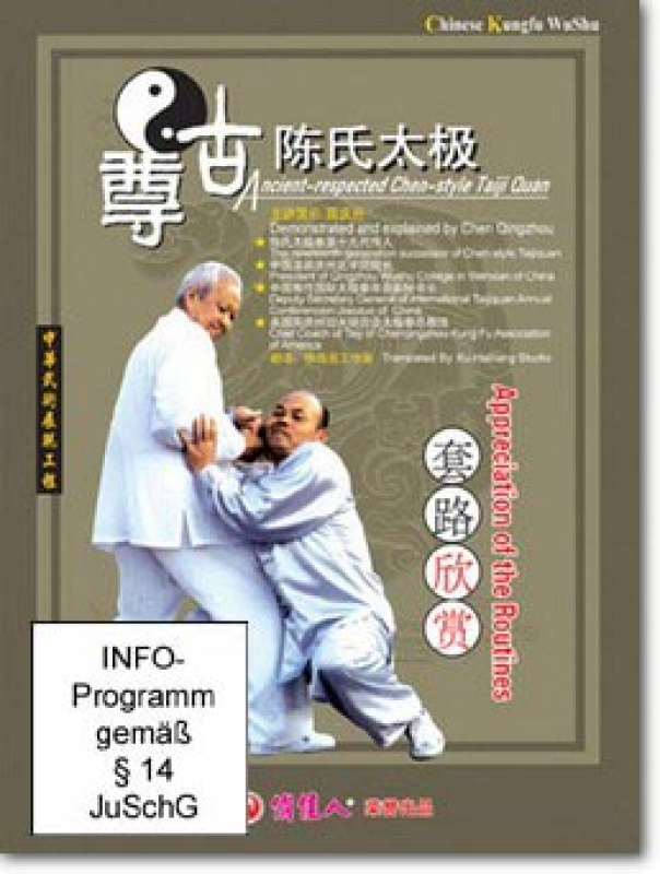 Ancient-respected Chen-Style Taiji Quan: Appreciation of the
