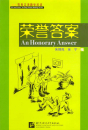 An Honorary Answer - kurze Lesetexte mit Pinyin [+ 1 CD]. ISBN: 7561914520, 7-5619-1452-0, 9787561914526, 978-7-5619-1452-6
