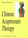 Chinese Acupressure Therapy. ISB...