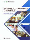 Gateway to Business Chinese (Chi...