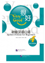 Very Good: Spoken Chinese for Be...